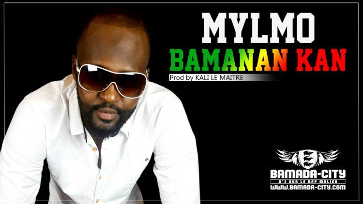 MYLMO - BAMANAN KAN