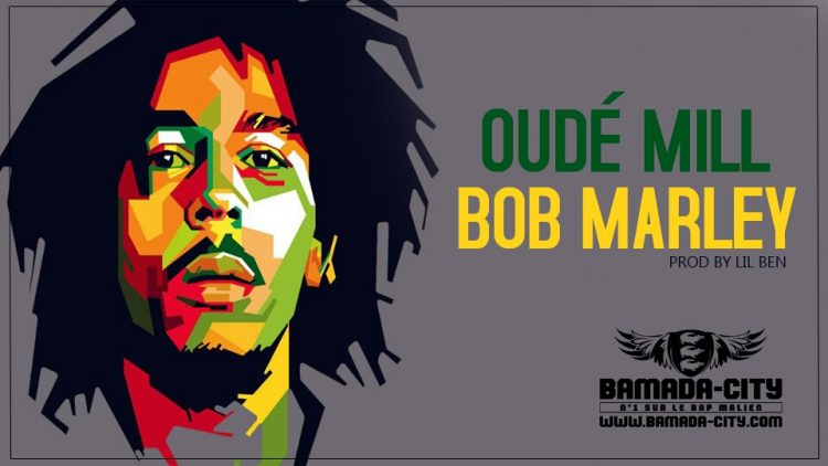 OUDE MILL - BOB MARLEY Prod by LIL BEN