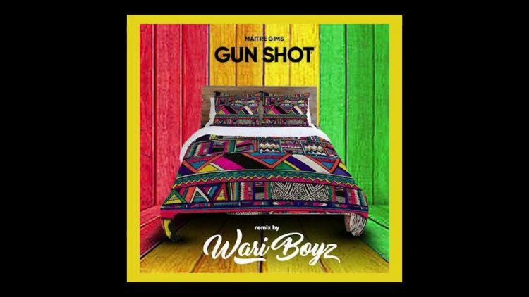Maitre Gims feat. Wari Boyz – (Gunshot Remix)