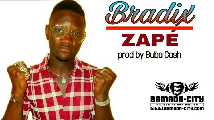 BRADIX - ZAPÉ Prod by BUBA CASH