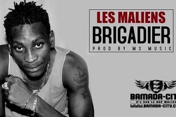 BRIGADIER - LES MALIENS
