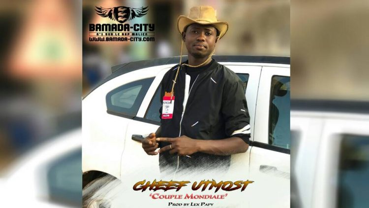 CHEFF UTMOST - COUPLE MONDIAL Prod by LEX PAPY