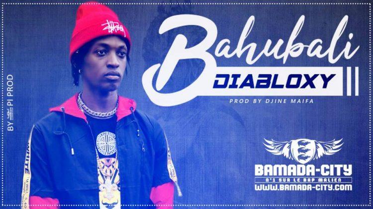 DIABLOXY - BAHUBALI Prod by DJINAI MAIFA