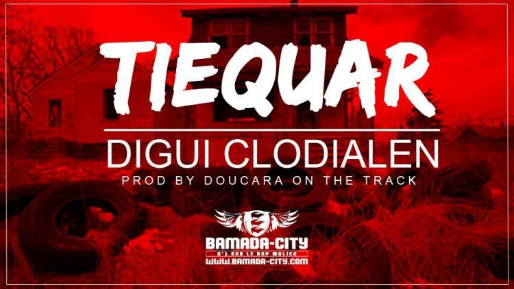 DIGUI CLODIALEN- TIEQUAR Prod by DOUCARA ON THE TRACK