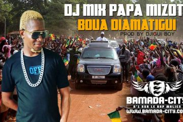 DJ MIX PAPA MIZOTO - BOUA DIAMATIGUI