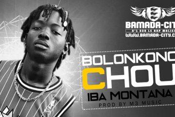 IBA MONTANA - BOLONKONO CHOU