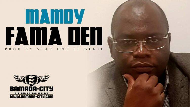 MAMDY - FAMA DEN