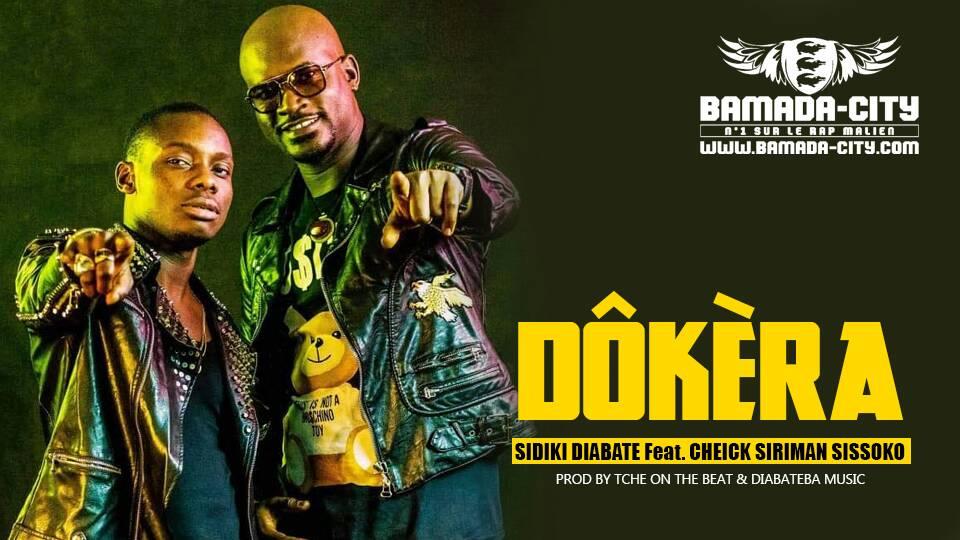 SIDIKI DIABATE Feat. CHEICK SIRIMAN SISSOKO - DÔKÈRA