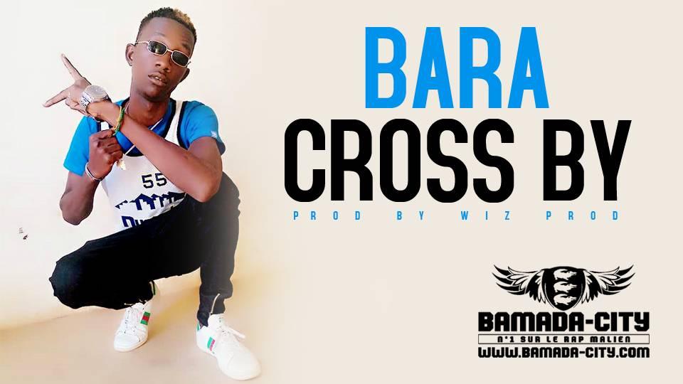 CROSS BY - BARA