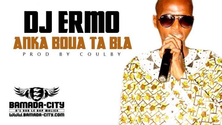 DJ ERMO - ANKA BOUA TA BLA