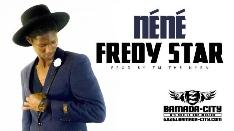 FREDY STAR - NÉNÉ