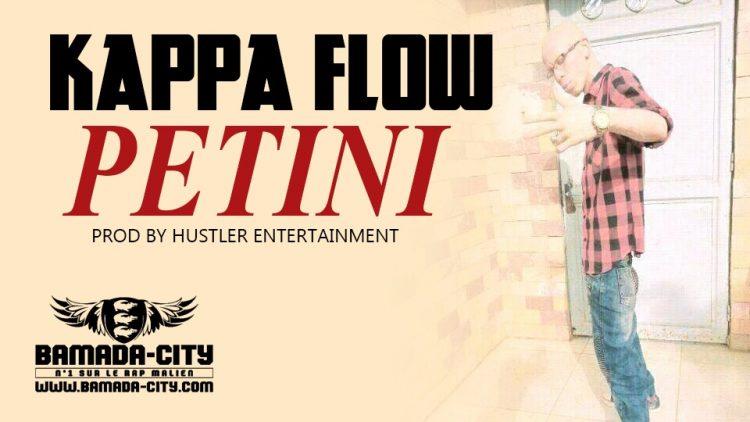 KAPPA FLOW - PETINI Prod by HUSTLER ENTERTAINMENT