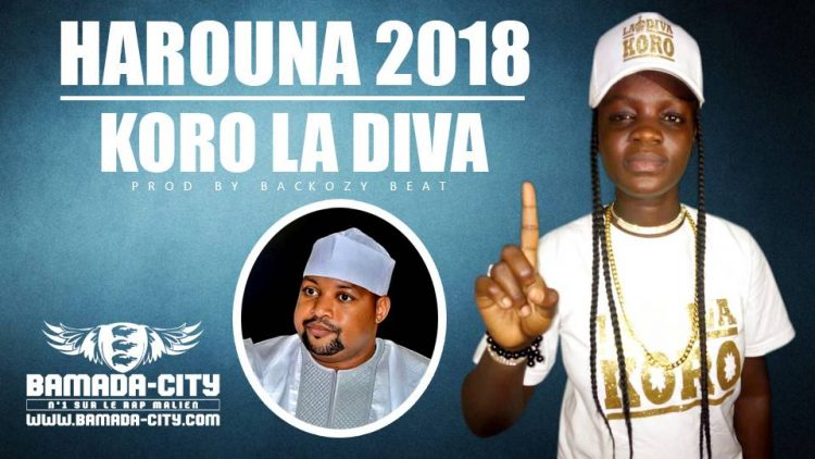 KORO LA DIVA - HAROUNA 2018 Prod by BACKOZY BEAT