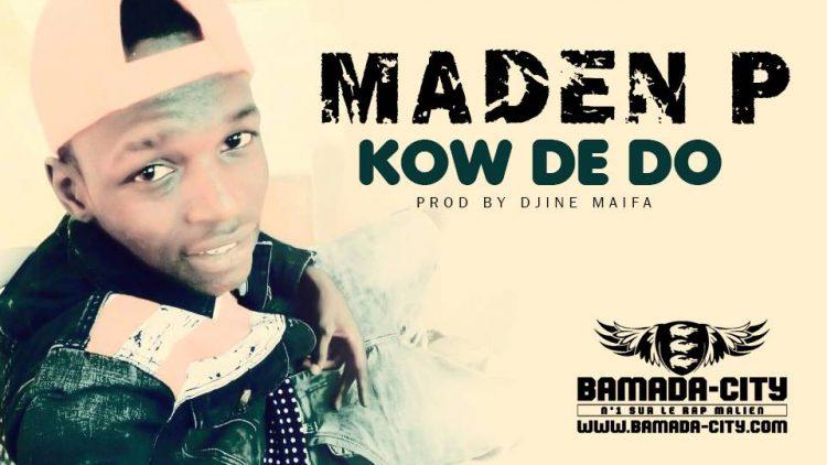 MADEN P - KOW DE DO