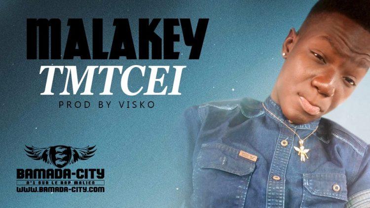 MALAKEY - TMTCEI Prod by VISKO