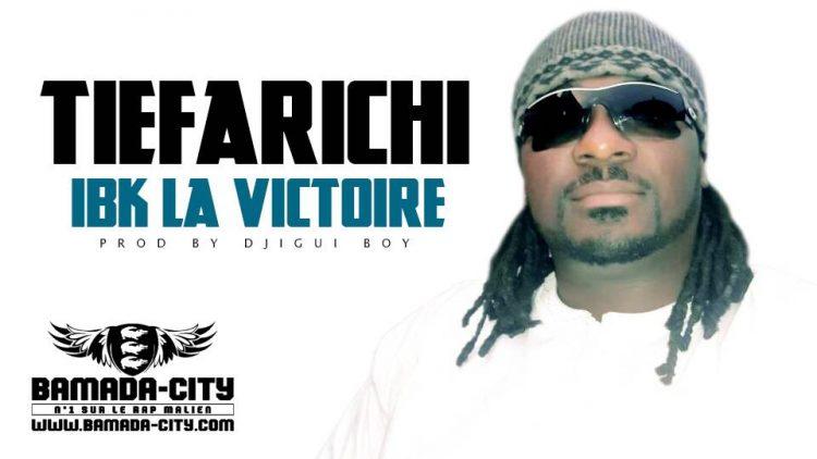 TIEFARICHI - IBK LA VICTOIRE Prod by DJIGUI BOY