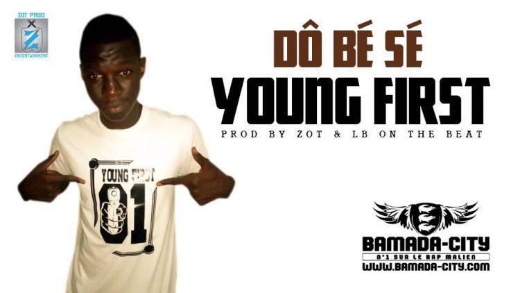 YOUNG FIRST - DÔ BÉ SÉ