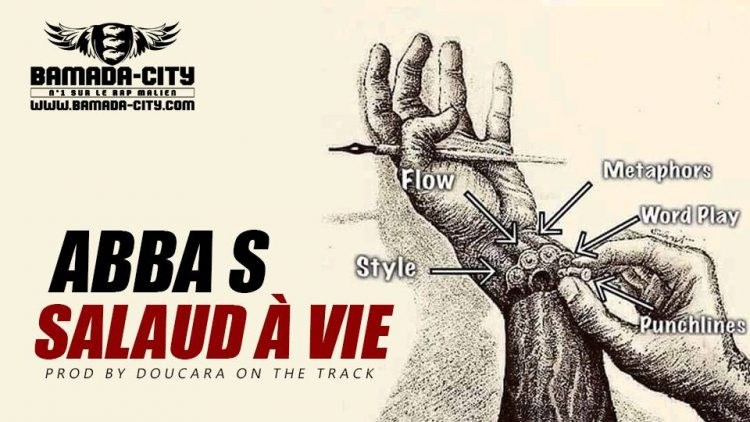 ABBA S - SALAUD À VIE Prod by DOUCARA ON THE TRACK