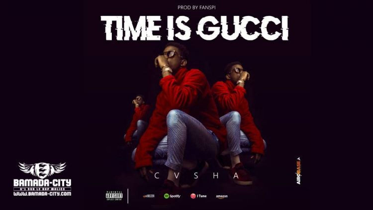 CASHA - TIME IS GUCCI - Prod by FANSPI