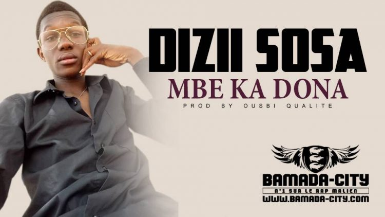 DIZII SOSA - MBE KA DONA Prod by OUSBI QUALITÉ