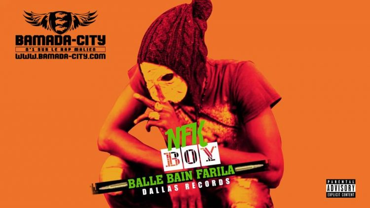 NKF BOY - BALLE BAIN FARILA Prod by DALLAS RECORDS