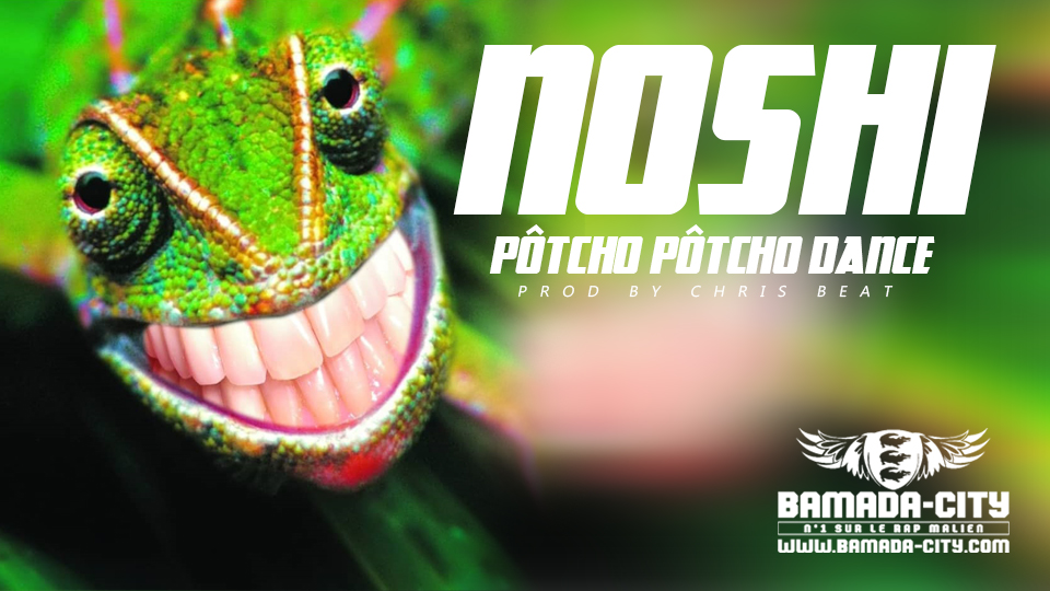 NOSHI - PÔTCHO PÔTCHO DANCE Prod by CHRIS BEAT