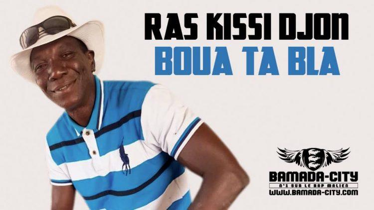 RAS KISSI DJON - BOUA TA BLA