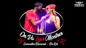 Samantha Diamond Feat. Dr Keb - On Va Leur Montrer