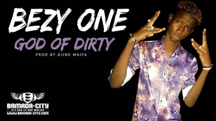 BEZY ONE - GOD OF DIRTY Prod by DJINE MAIFA