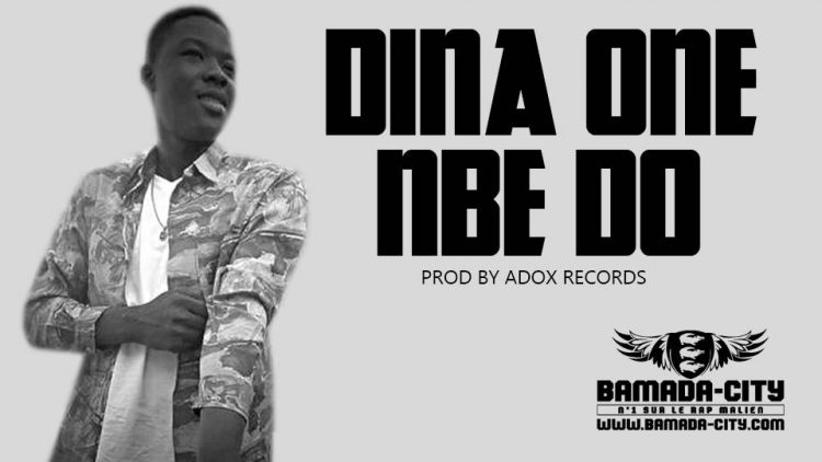 DINA ONE - NBE DO Prod by ADOX RECORDS