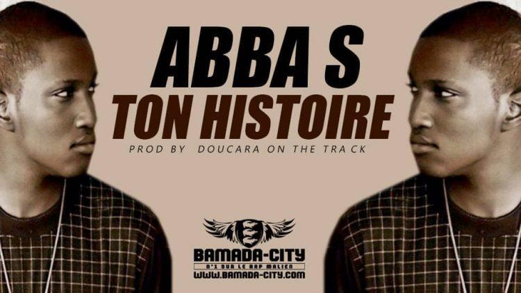 ABBA S - TON HISTOIRE Prod by DOUCARA ON THE TRACK