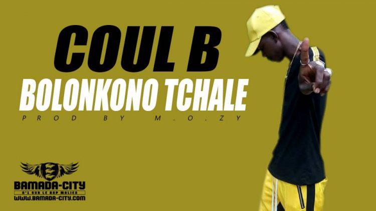 COUL B - BOLONKONO TCHALE Prod by M.O.ZY