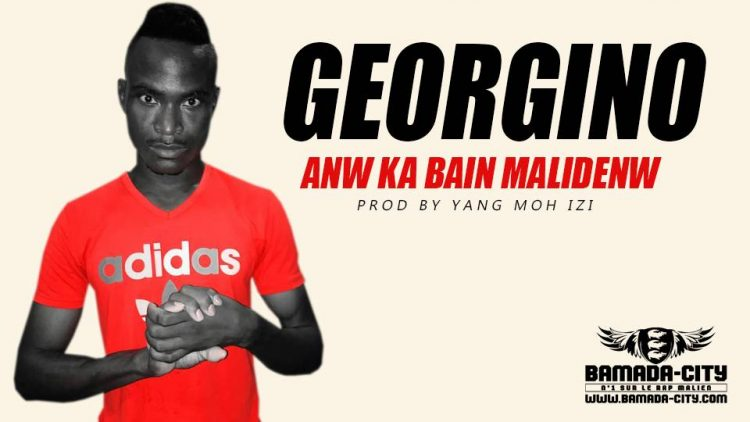 GEORGINO - ANW KA BAIN MALIDENW Prod by YANG MOH IZI