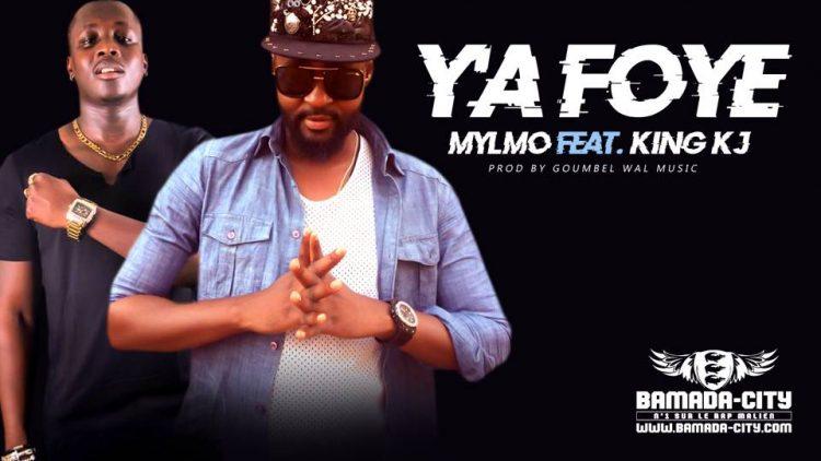 MYLMO Feat. KING KJ - Y'A FOYE