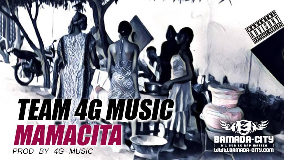 TEAM 4G MUSIC - MAMACITA Prod by 4G MUSIC