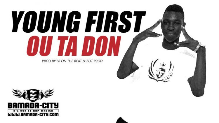 YOUNG FIRST - OU TA DON
