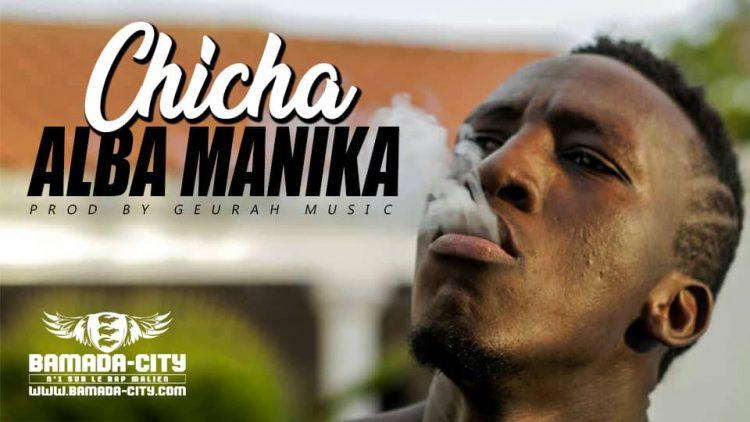 ALBA MANIKA - CHICHA Prod by GEURAH U.S.A