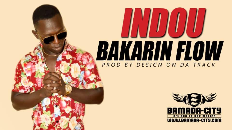 BAKARIN FLOW - INDOU