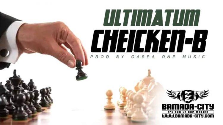 CHEICKEN-B - ULTIMATUM
