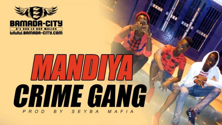 CRIME GANG - MANDIYA - Prod by SEYBA MAFIA
