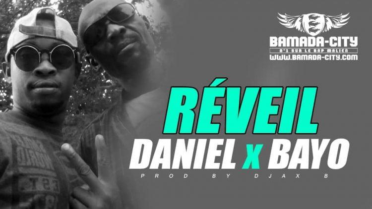 DANIEL x BAYO RÉVEIL Prod by DJAX B