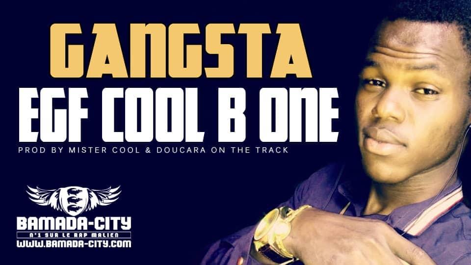 EGF COOL B ONE - GANGSTA