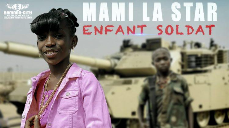 Mami La Star - Enfant Soldat