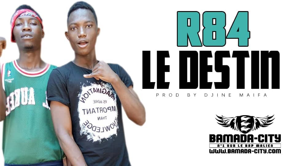 R84 - LE DESTIN