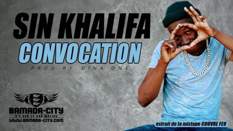 SIN KHALIFA - CONVOCATION