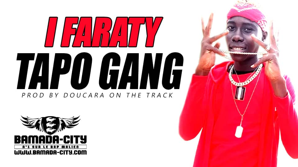 TAPO GANG - I FARATY