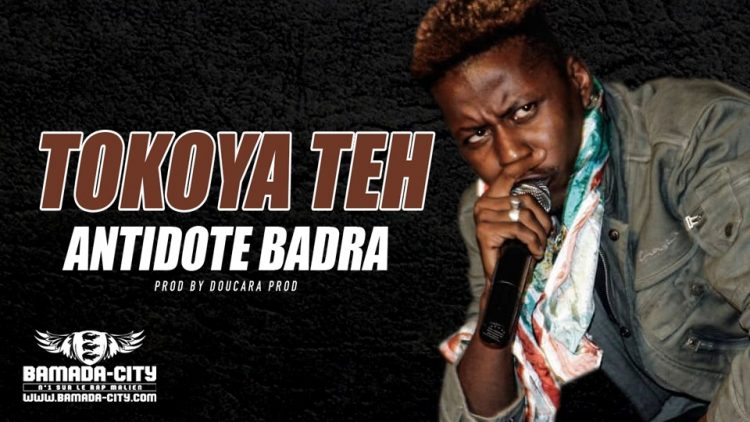 ANTIDOTE BADRA - TOKOYA TEH - Prod by DOUCARA PROD