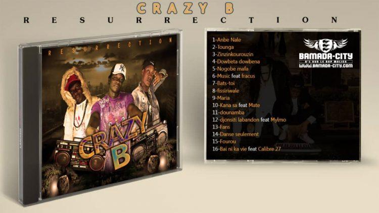 CRAZY B - ANBE NALE extrait de l'album RÉSURRECTION Prod by BEN AFLOW