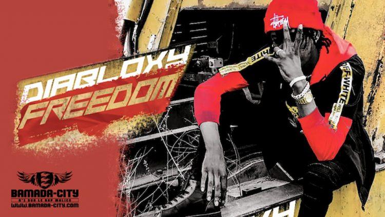 DIABLOXY - FREEDOM Prod DJINE MAIFA