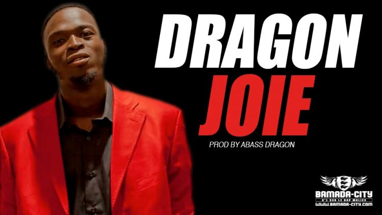DRAGON - JOIE Prod by ABASS DRAGON
